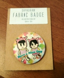 Shya Draw Fabric Badge RM15