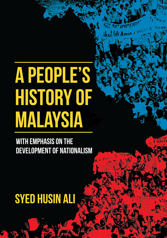 A Peoples History Of Malaysia